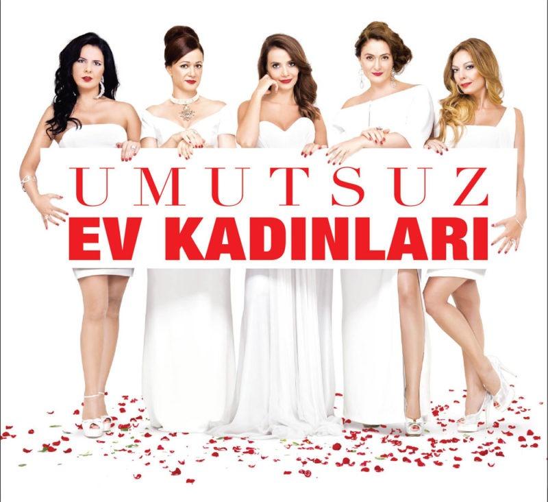Umutsuz Ev Kadınları -Turkish version of The Desperate Housewives