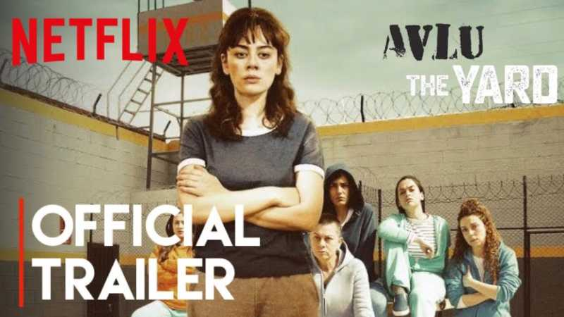 Avlu - The Yard Turkish series has begun on Netflix