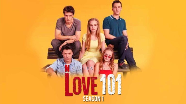 'Love 101': Netflix's Latest Turkish Teen Drama