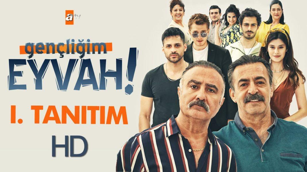 Gençliğim Eyvah (My Youth) is a new Turkish comedy series.