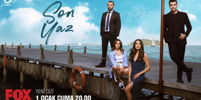 "A Fantastic Turkish Drama with a Fantastic Cast: ""Son Yaz"" (The Last Summer)"