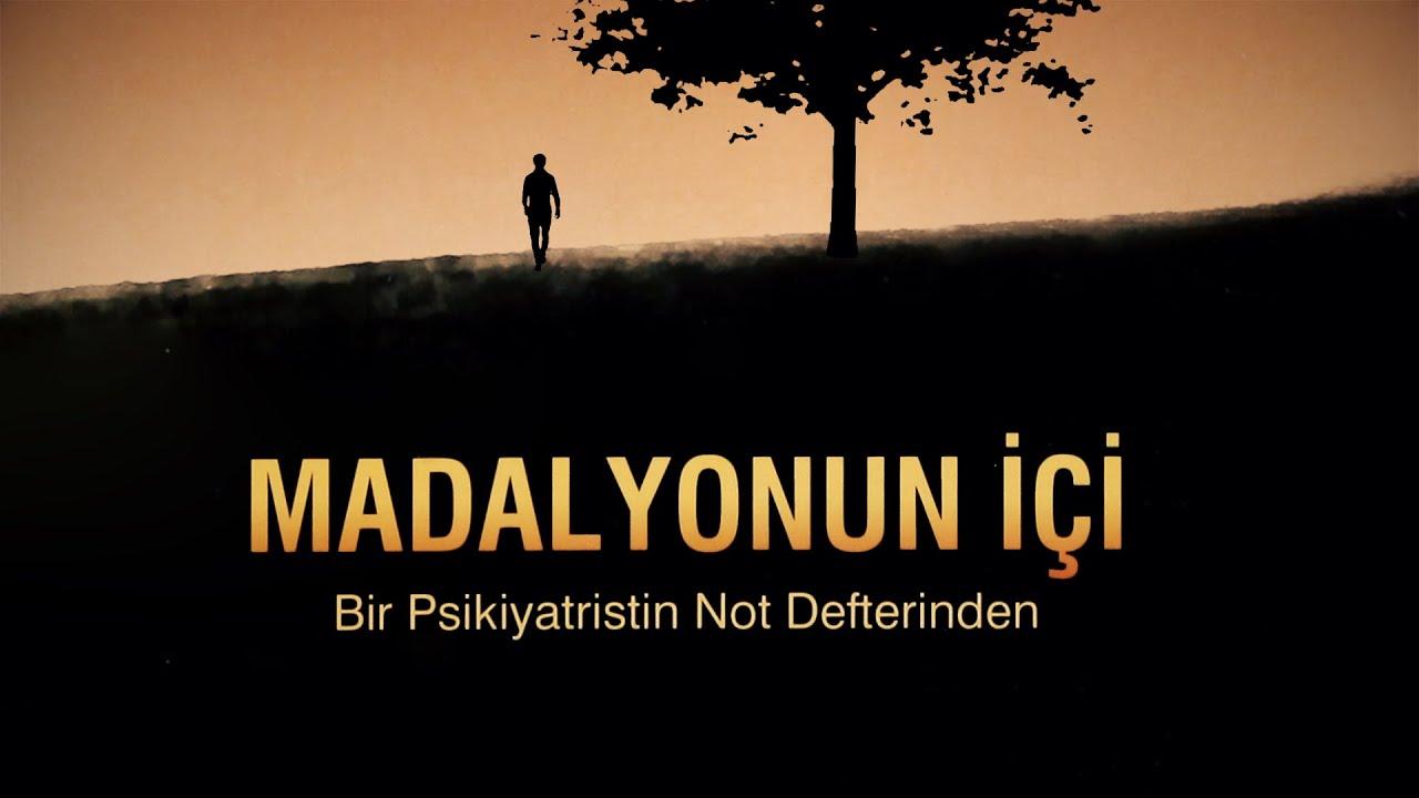 Madalyonun İçi, from a psychiatrist's notes...