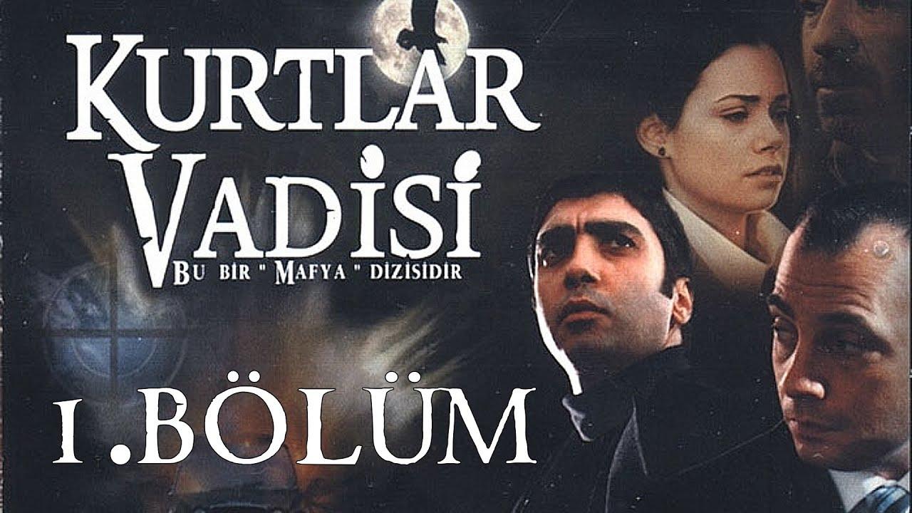 Kurtlar Vadisi (Valley of the Wolves)