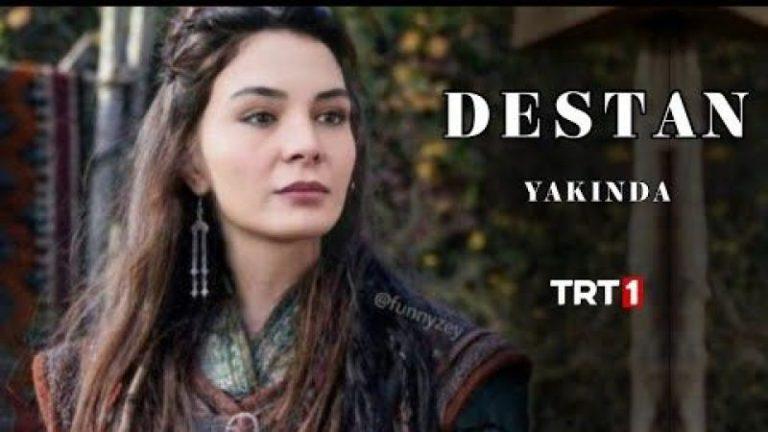 "Ebru Sahin Returns to the Screens with ""Destan"" (Saga)"